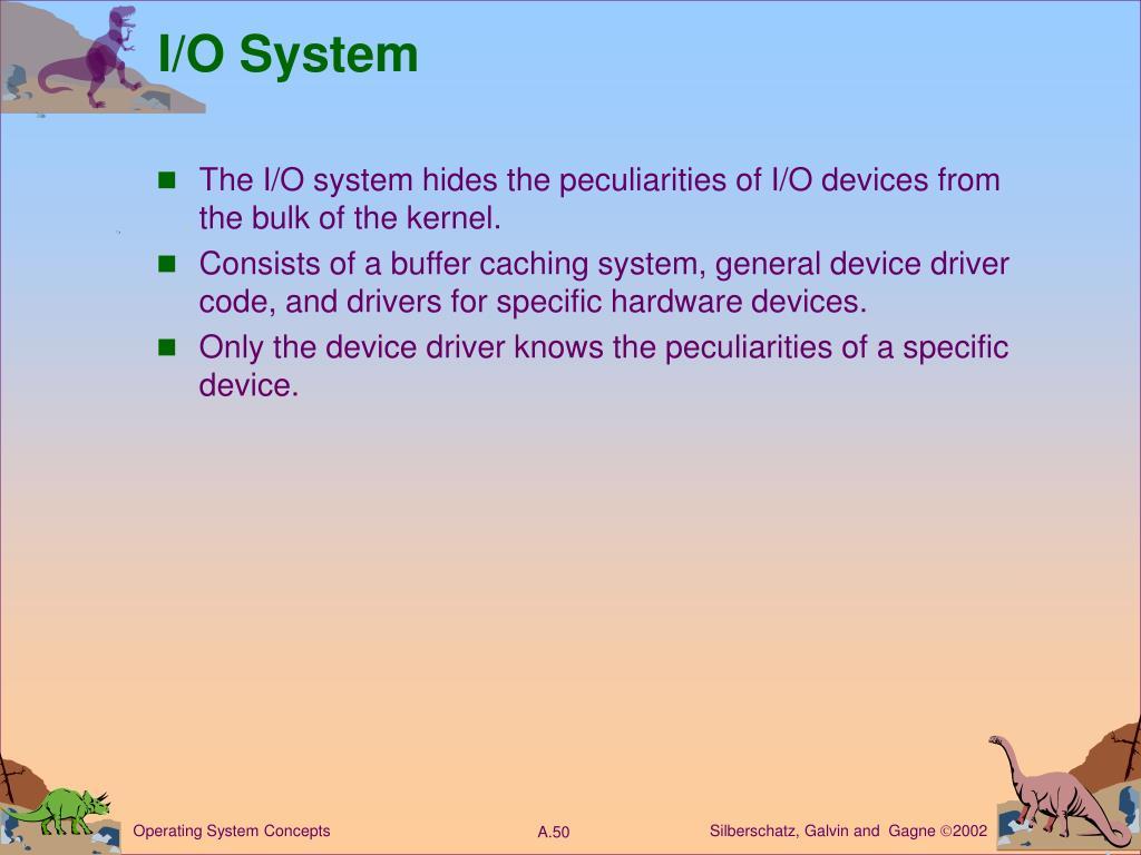 I/O System