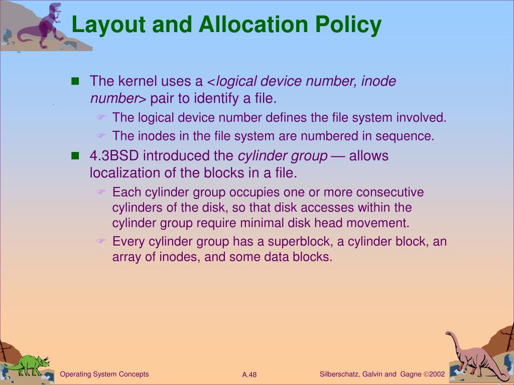 Layout and Allocation Policy