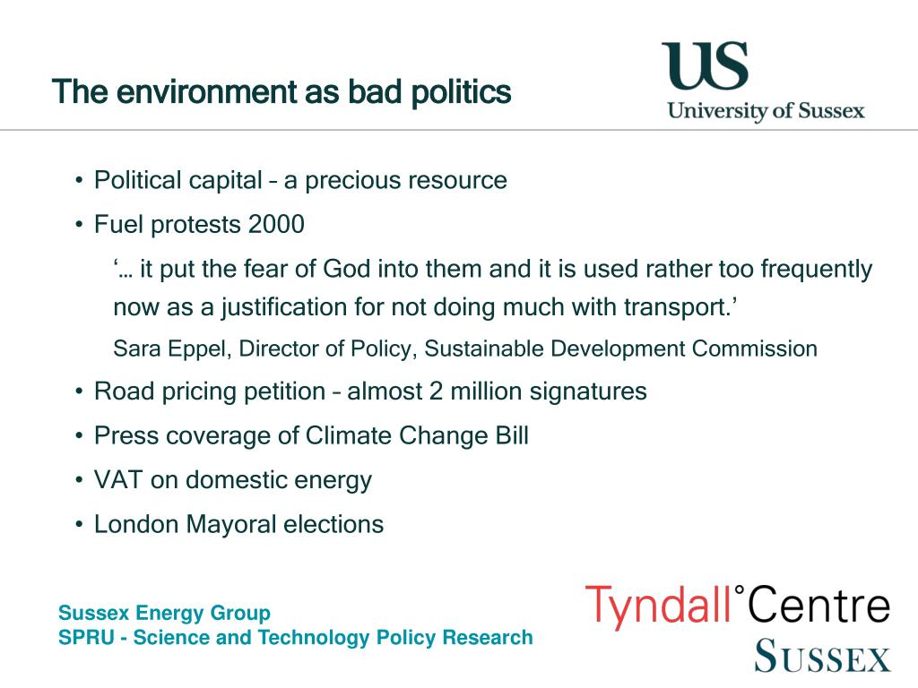 The environment as bad politics