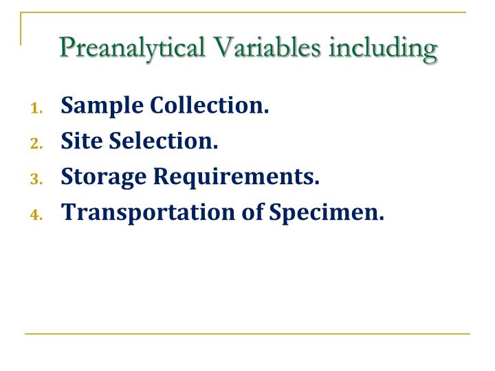 Preanalytical variables including