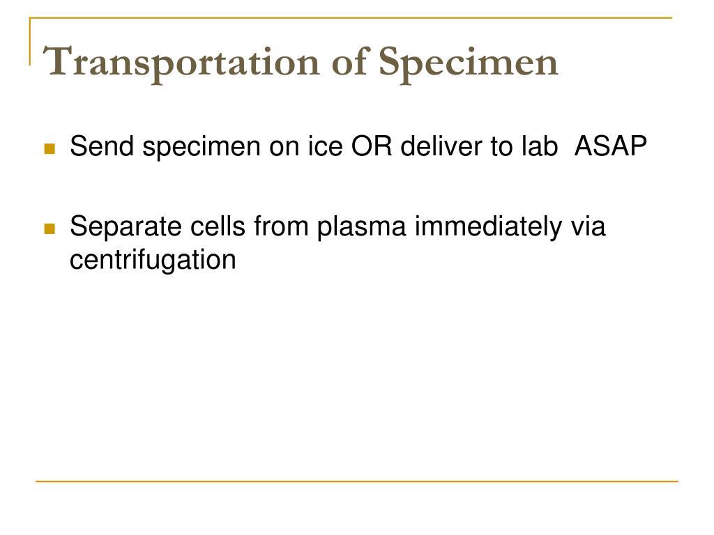 Transportation of Specimen