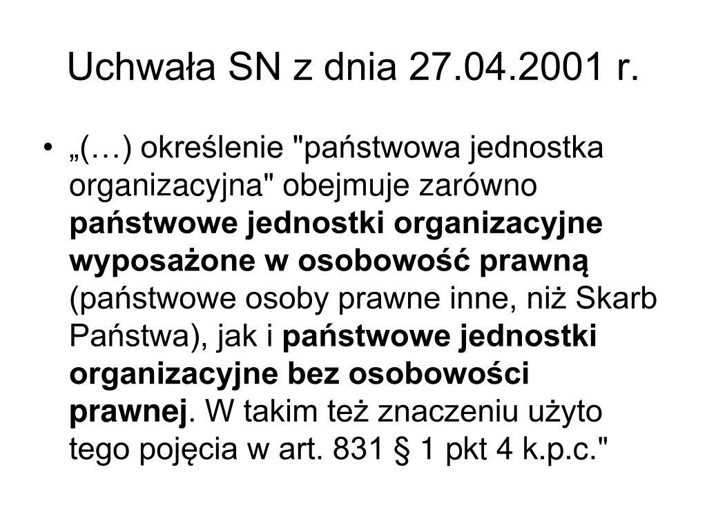 Uchwała SN z dnia 27.04.2001 r.