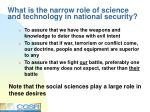 what is the narrow role of science and technology in national security