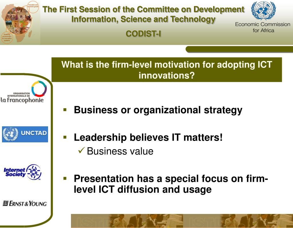 What is the firm-level motivation for adopting ICT innovations?