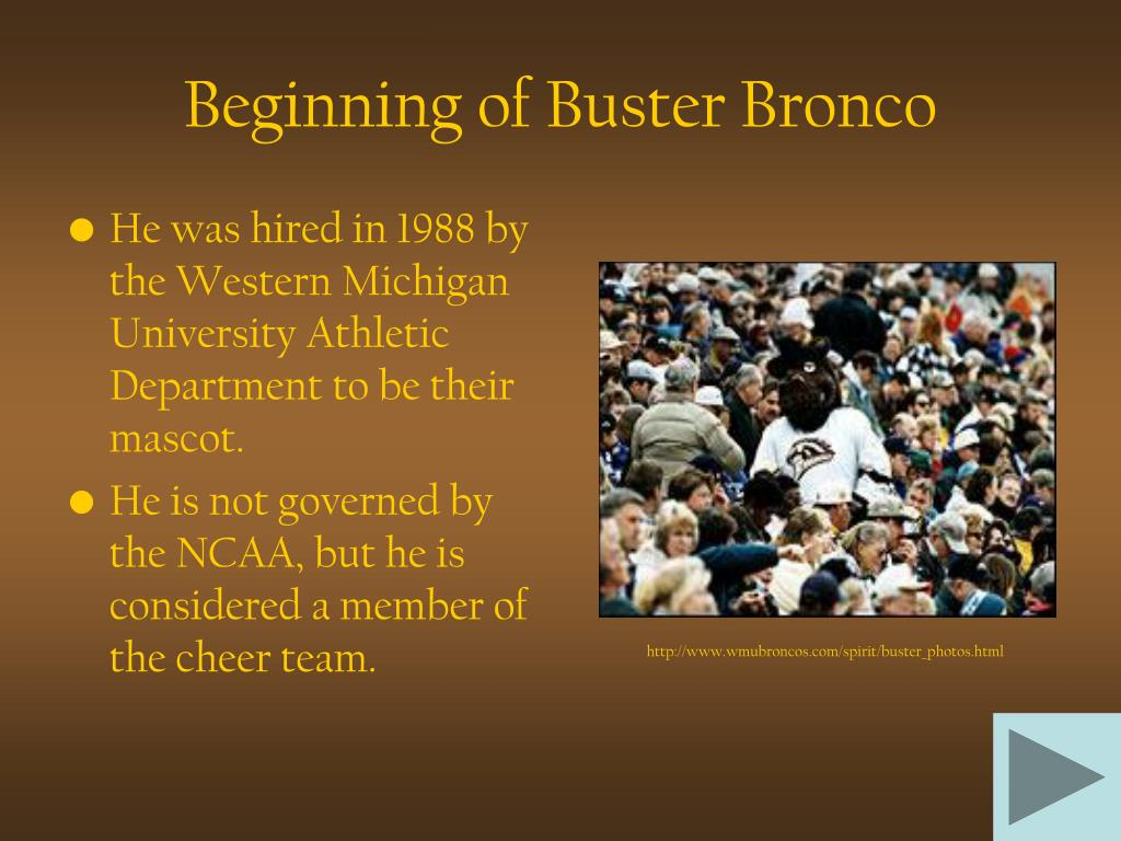 Beginning of Buster Bronco
