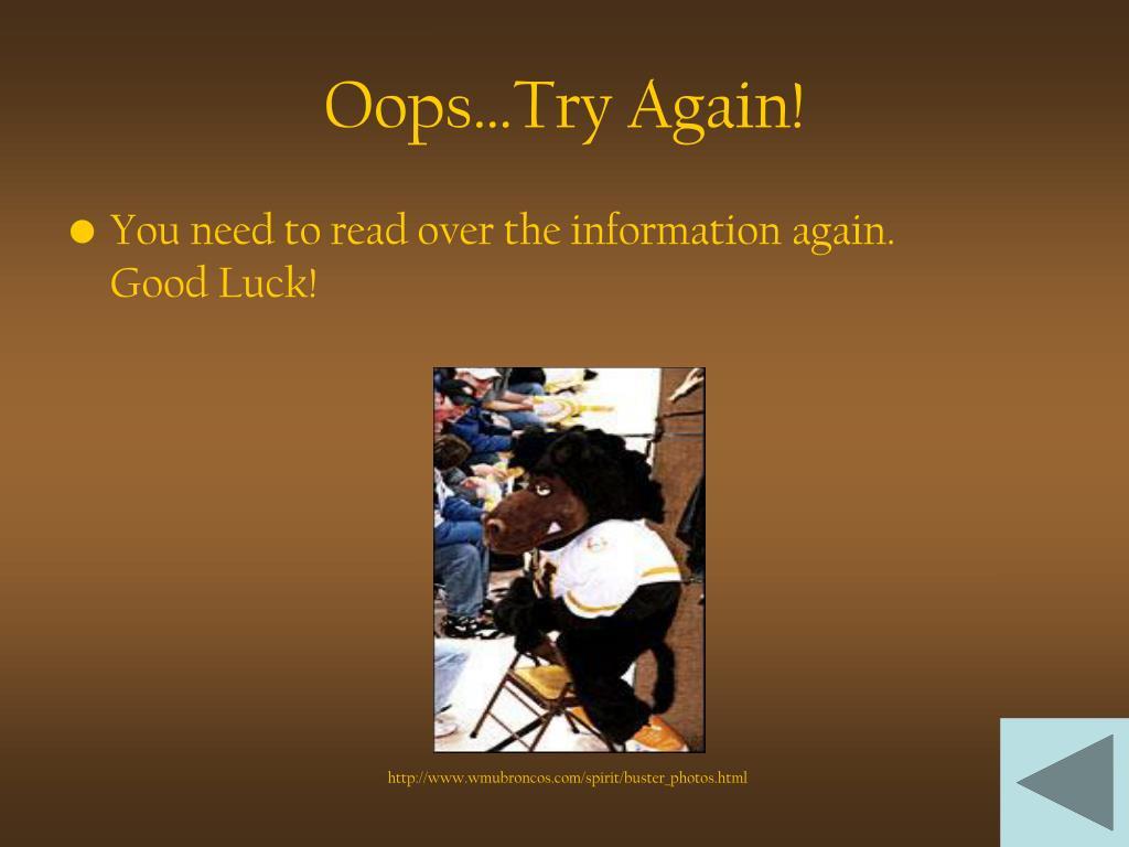 Oops…Try Again!