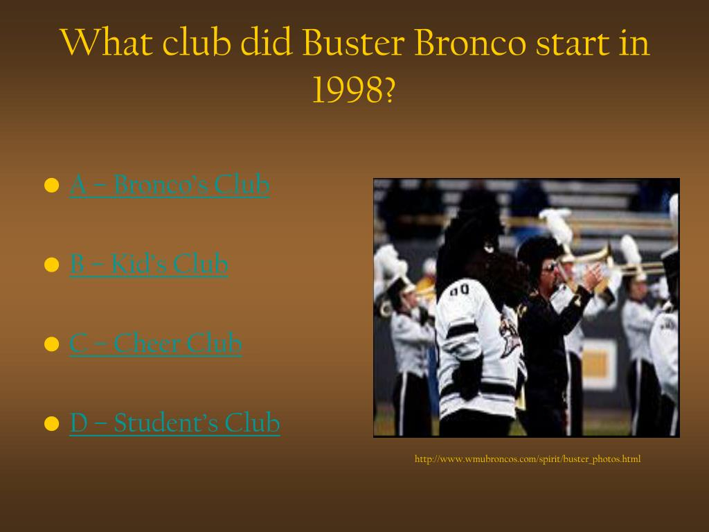 What club did Buster Bronco start in 1998?