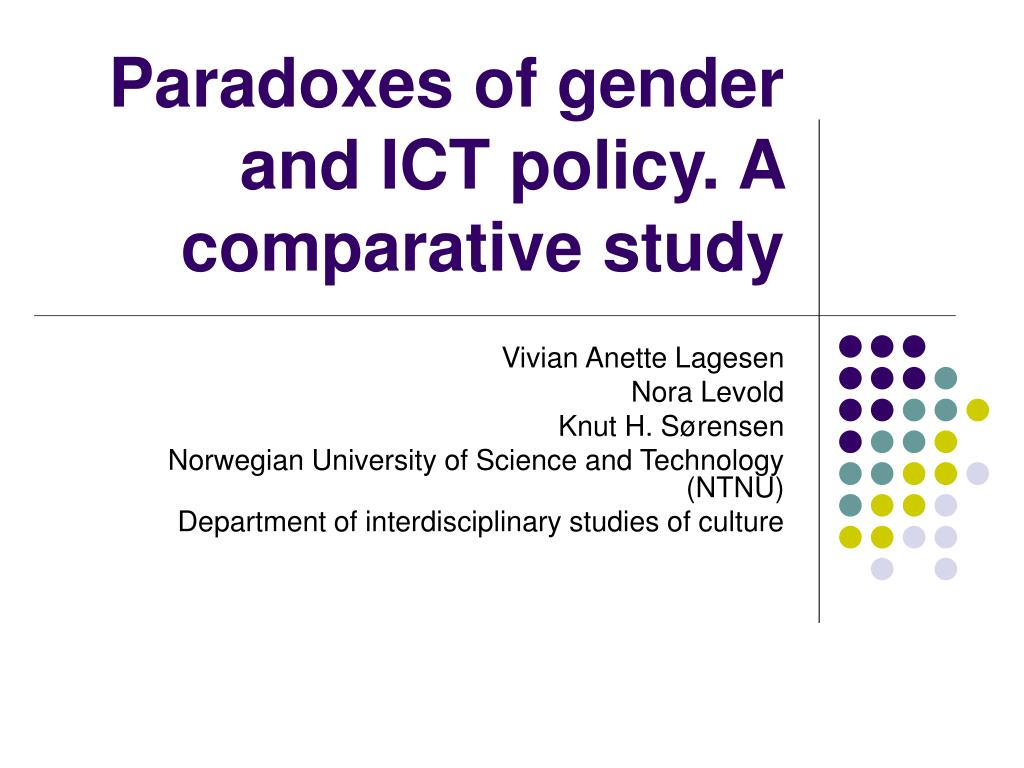 Paradoxes of gender and ICT policy. A comparative study