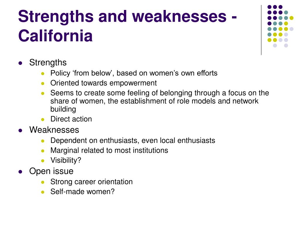 Strengths and weaknesses - California