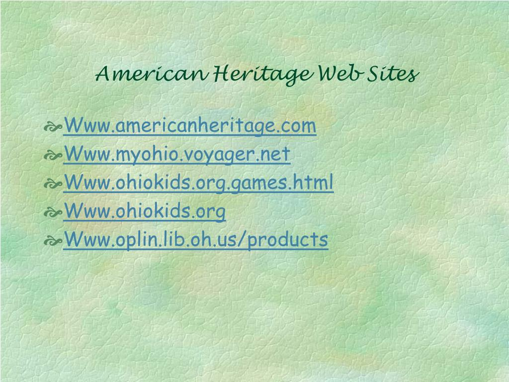 American Heritage Web Sites