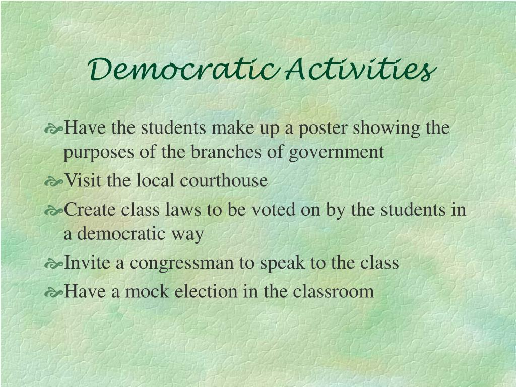 Democratic Activities