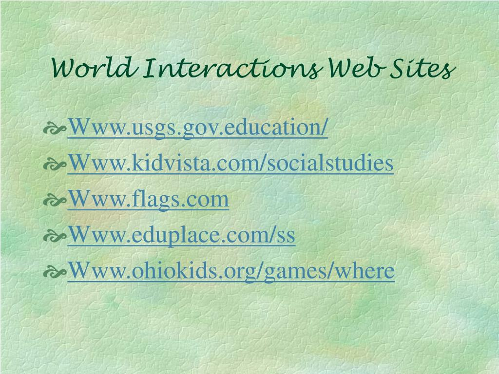 World Interactions Web Sites