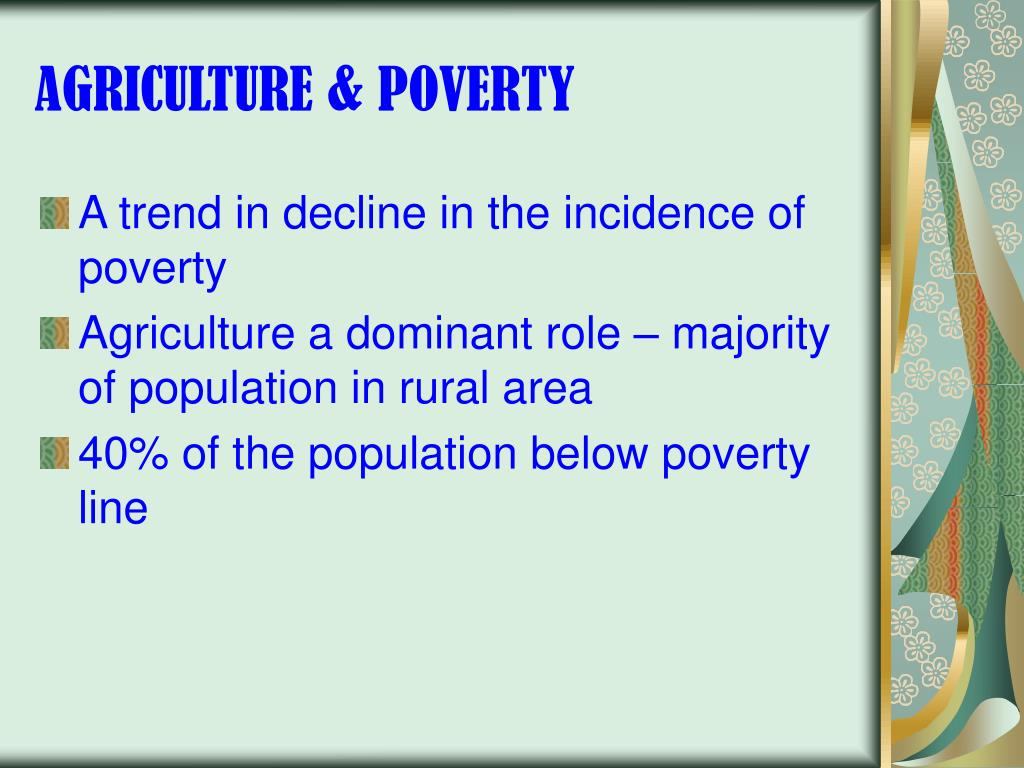 AGRICULTURE & POVERTY