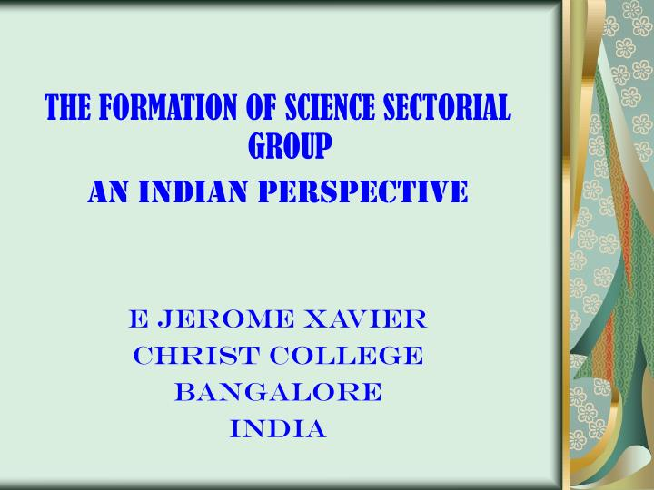 THE FORMATION OF SCIENCE SECTORIAL GROUP