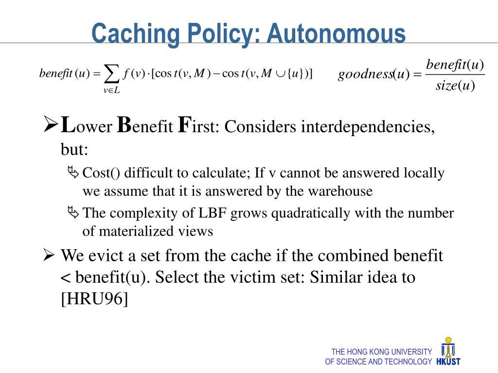 Caching Policy: Autonomous
