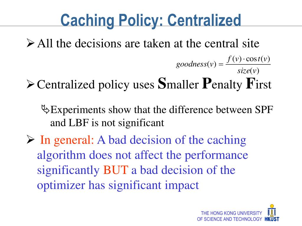 Caching Policy: Centralized