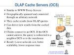 olap cache servers ocs