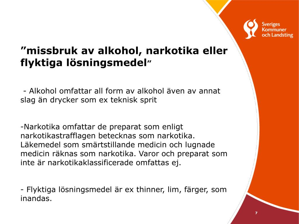 """missbruk av alkohol, narkotika eller flyktiga lösningsmedel"