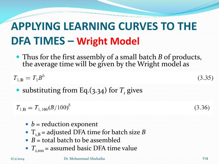 APPLYING LEARNING CURVES TO THE DFA TIMES –
