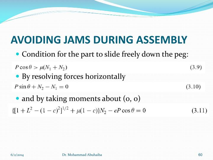 AVOIDING JAMS DURING ASSEMBLY