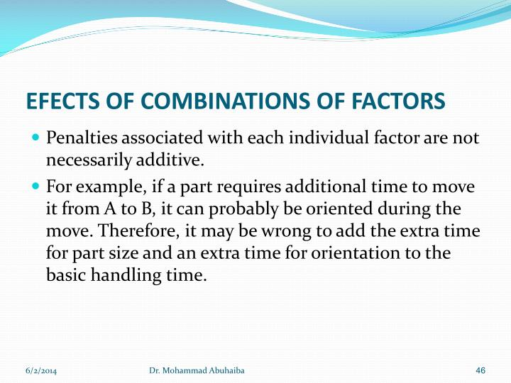 EFECTS OF COMBINATIONS OF FACTORS