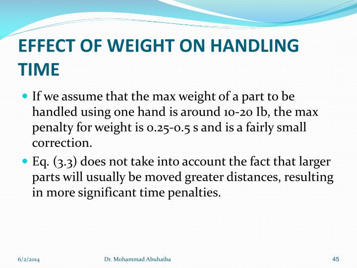 EFFECT OF WEIGHT ON HANDLING TIME