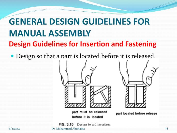 GENERAL DESIGN GUIDELINES FOR MANUAL ASSEMBLY