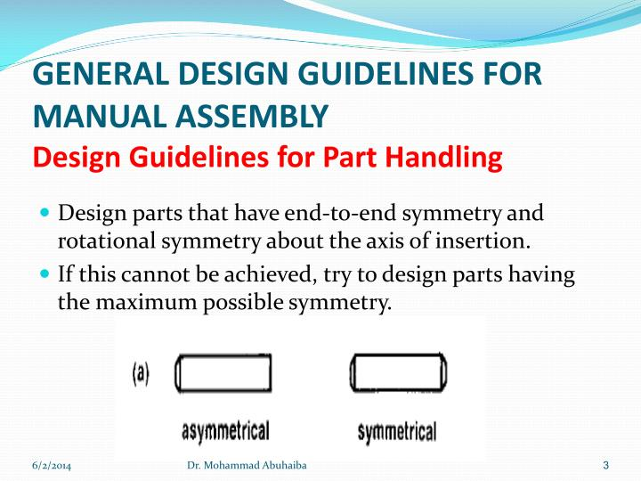 General design guidelines for manual assembly design guidelines for part handling