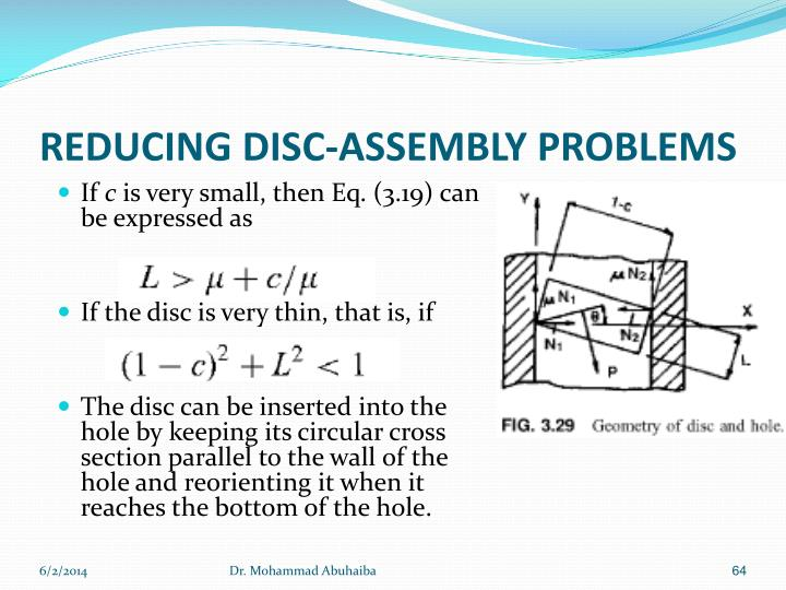 REDUCING DISC-ASSEMBLY PROBLEMS