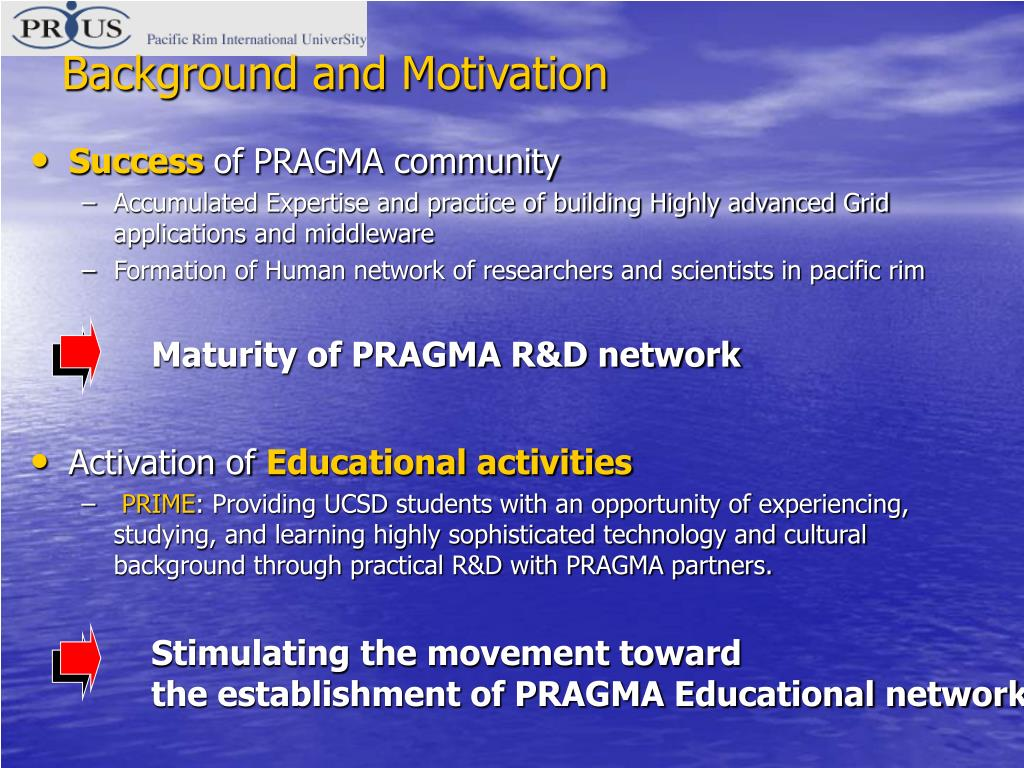 Maturity of PRAGMA R&D network