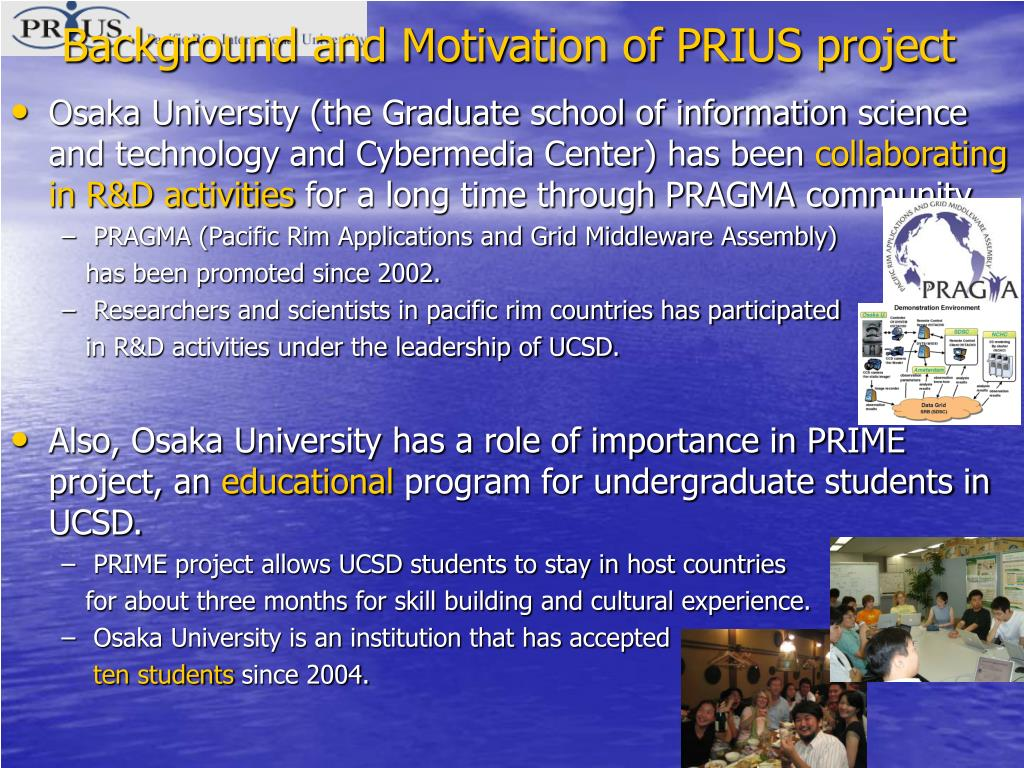 Background and Motivation of PRIUS project