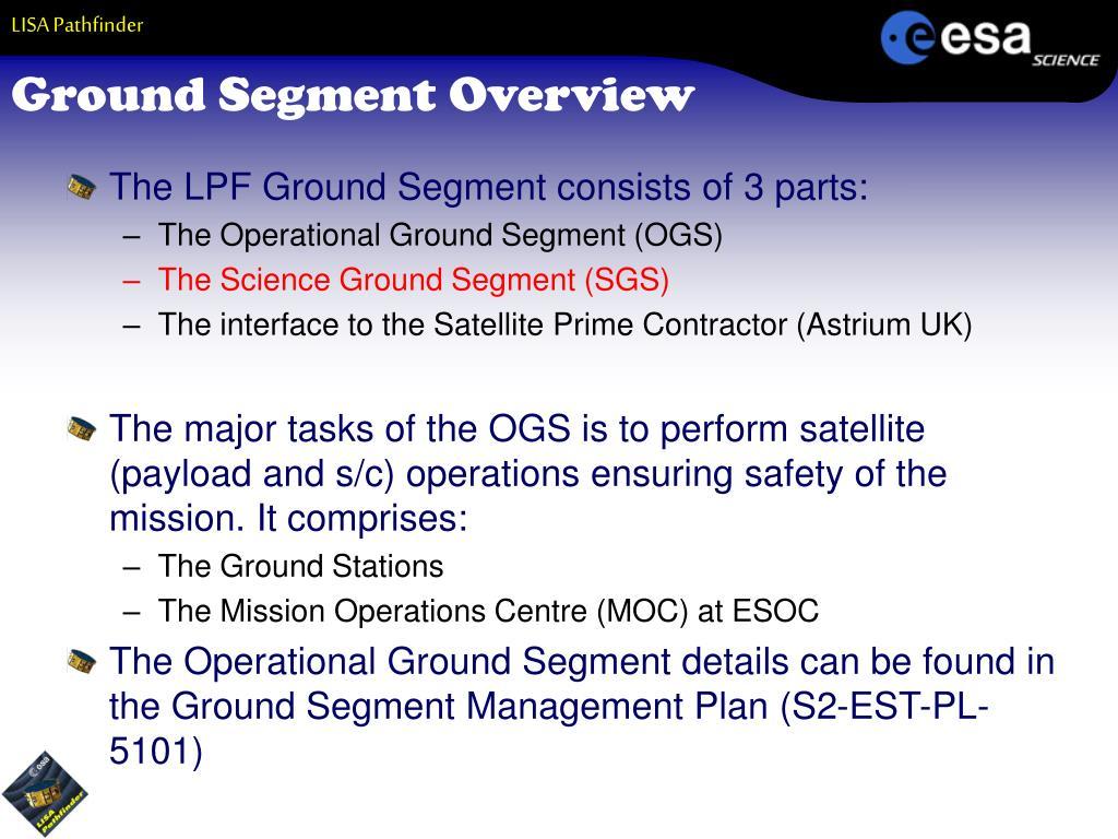 Ground Segment Overview
