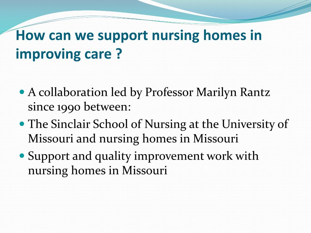 How can we support nursing homes in improving care ?