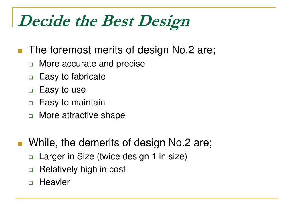 Decide the Best Design
