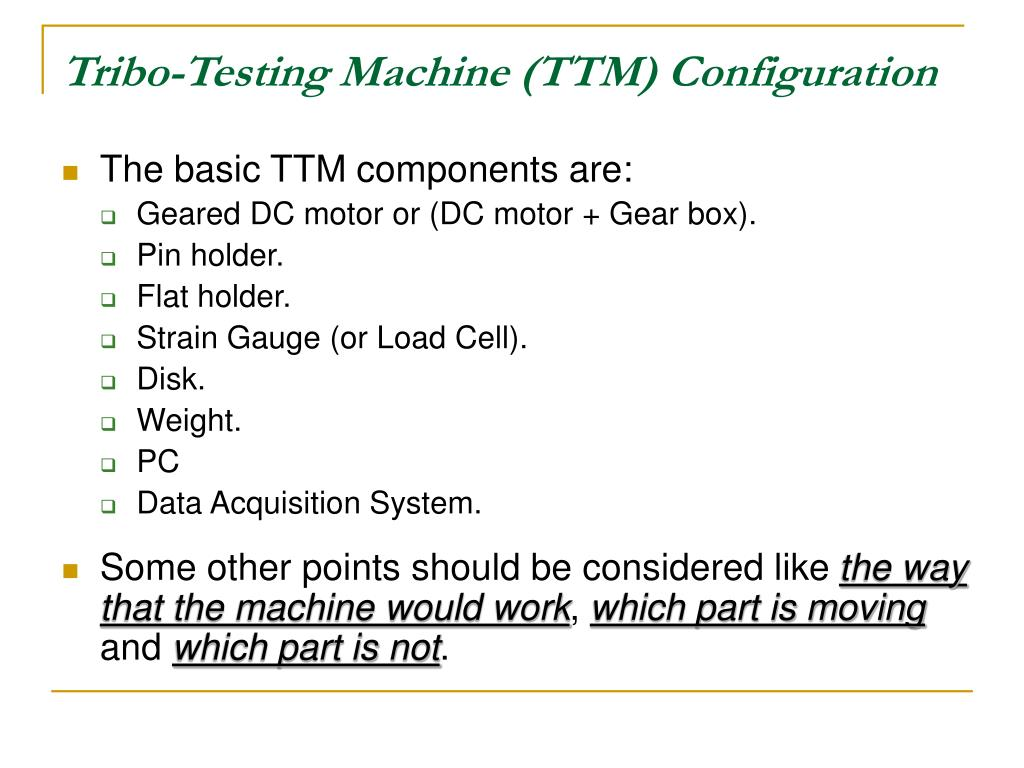 Tribo-Testing Machine (TTM) Configuration