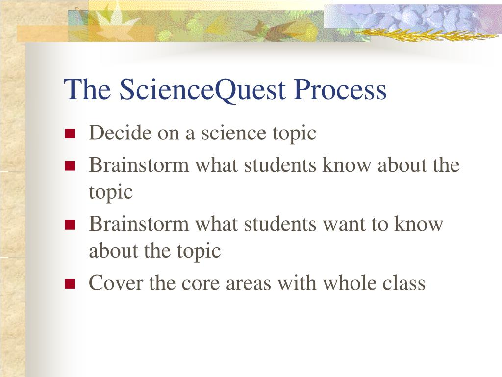 The ScienceQuest Process