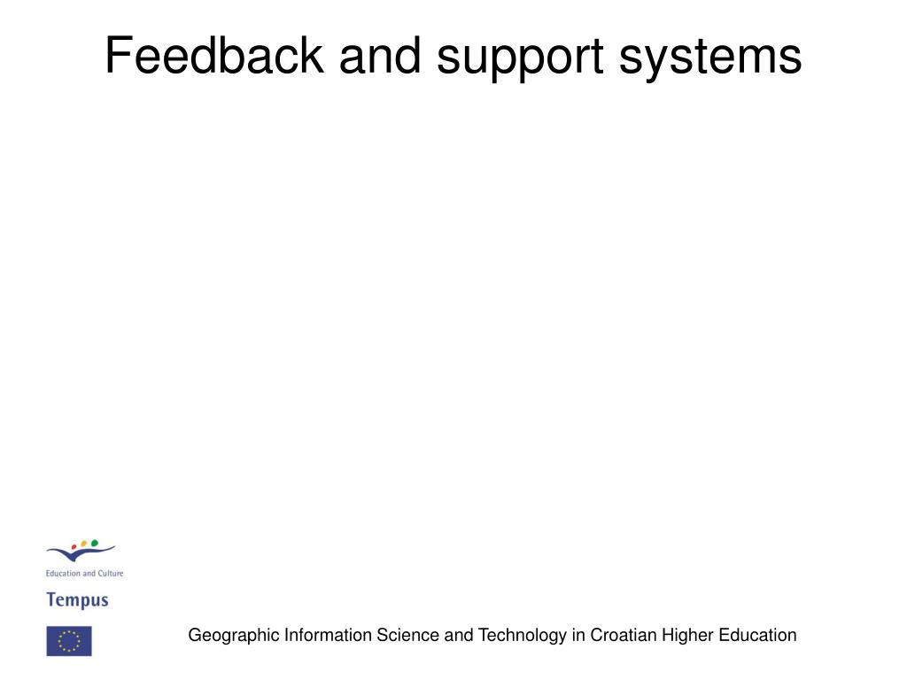 Feedback and support systems