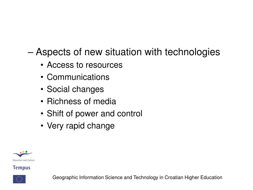Aspects of new situation with technologies
