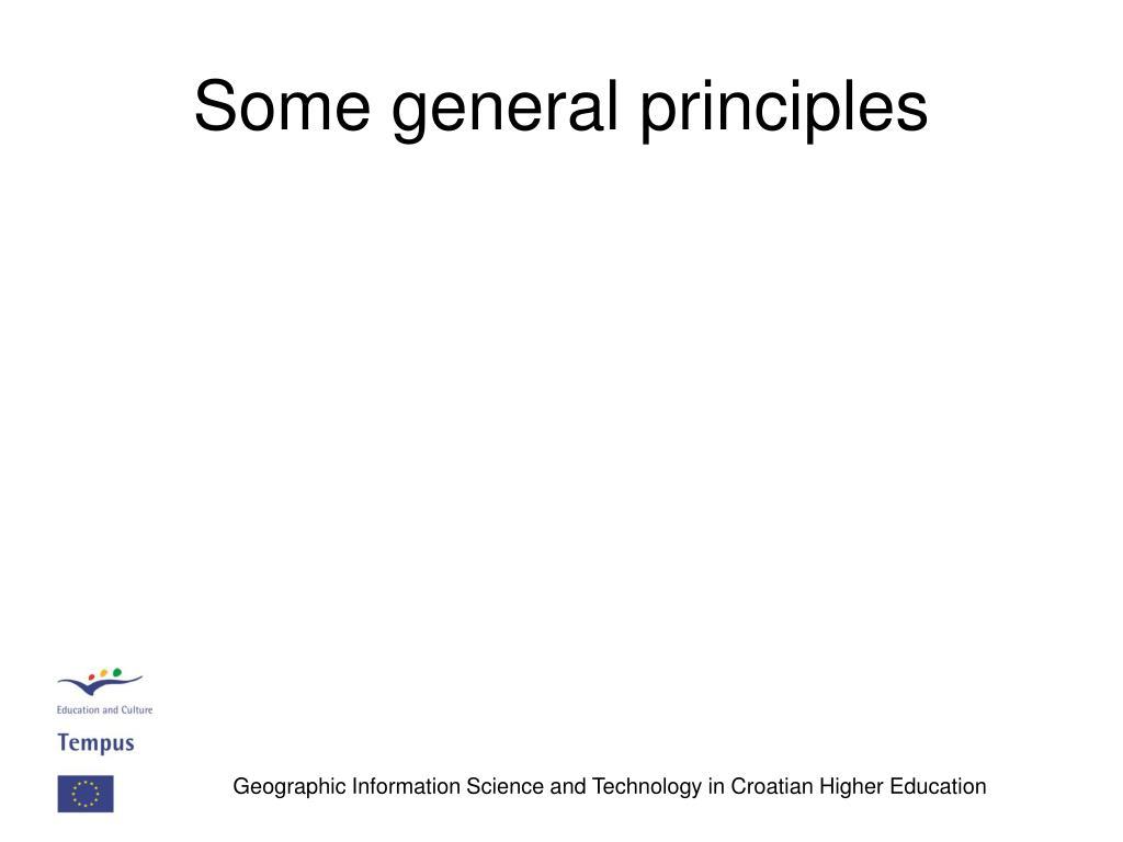 Some general principles