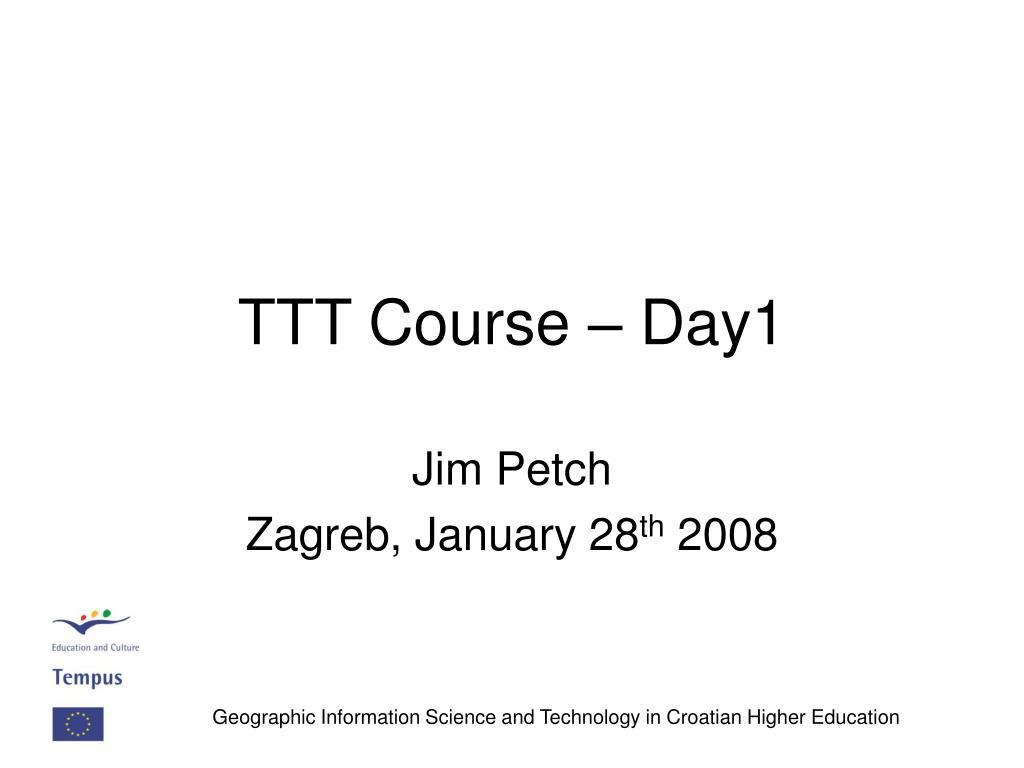 TTT Course – Day1