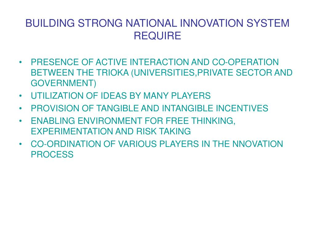 BUILDING STRONG NATIONAL INNOVATION SYSTEM REQUIRE