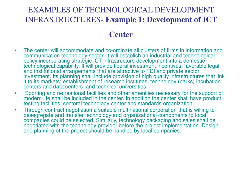 EXAMPLES OF TECHNOLOGICAL DEVELOPMENT INFRASTRUCTURES-