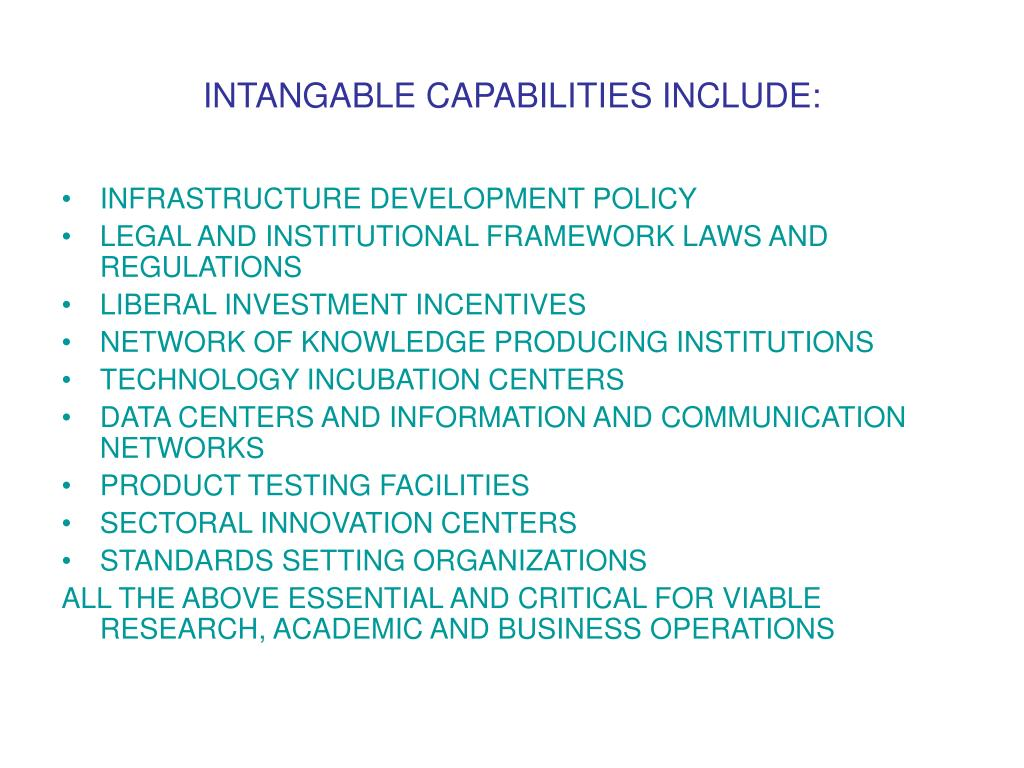 INTANGABLE CAPABILITIES INCLUDE: