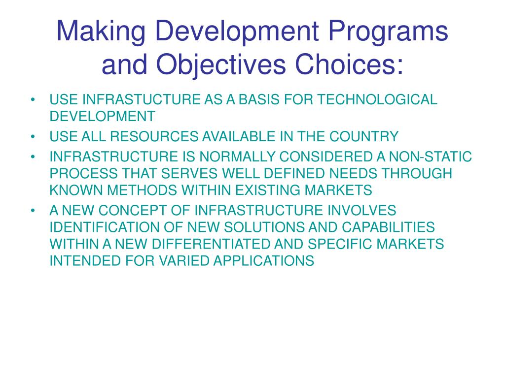 Making Development Programs and Objectives Choices: