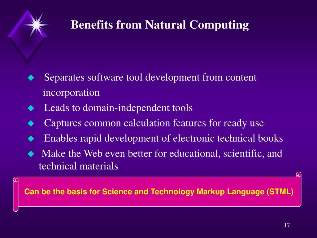 Benefits from Natural Computing