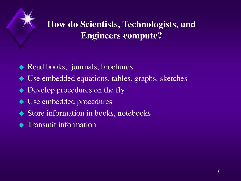 How do Scientists, Technologists, and Engineers compute?