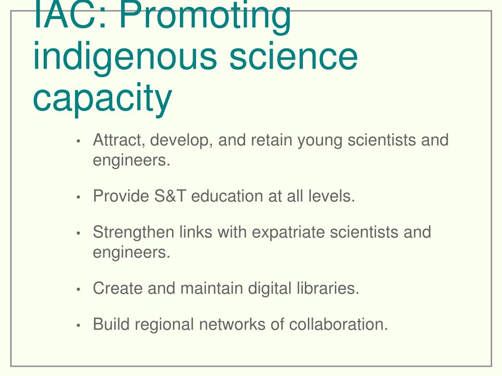 IAC: Promoting indigenous science capacity
