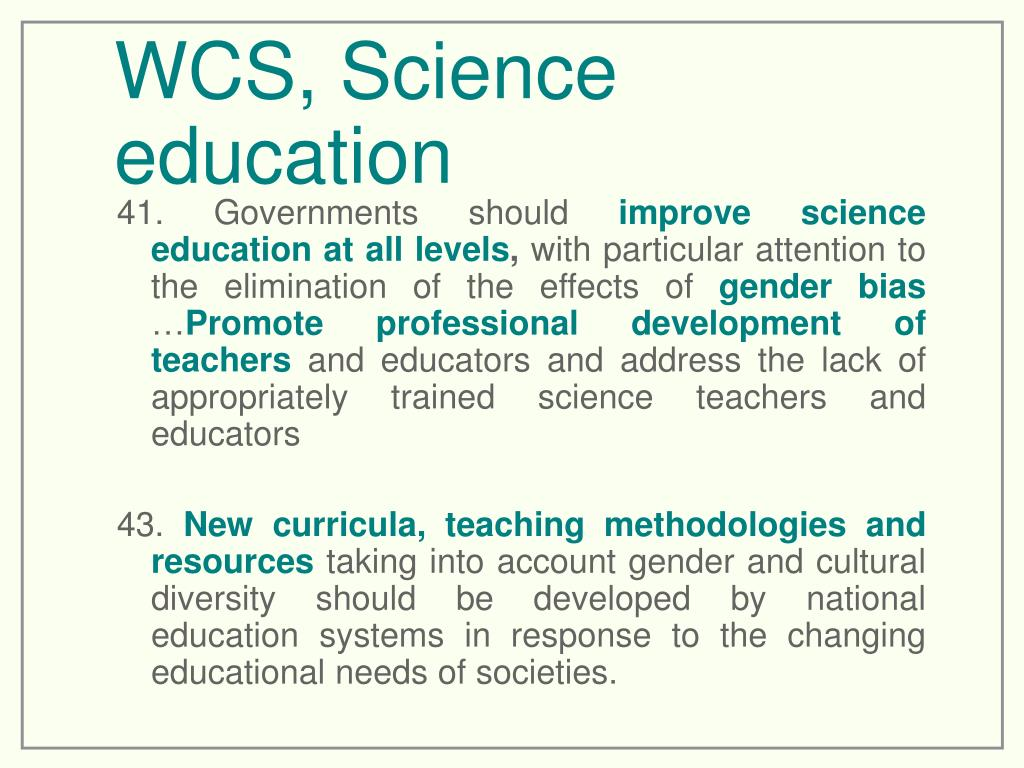 WCS, Science education