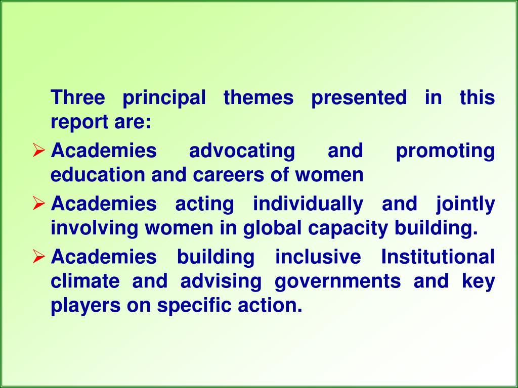 Three principal themes presented in this report are: