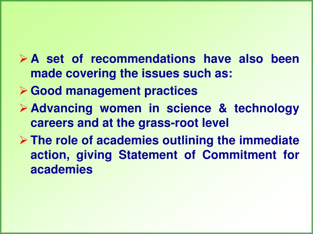 A set of recommendations have also been made covering the issues such as: